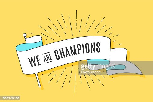 Vintage ribbon flag We are Champions : Vector Art