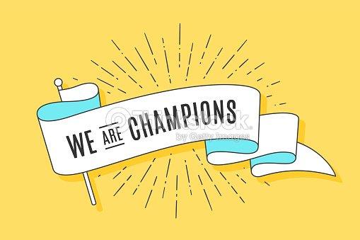 Drapeau de ruban Vintage nous sommes Champions : clipart vectoriel