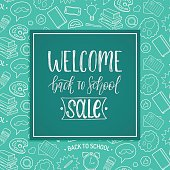 Vintage Welcome Back To School Sale poster. Vector hand lettering in frame. Children education background. Knowledge day design concept.