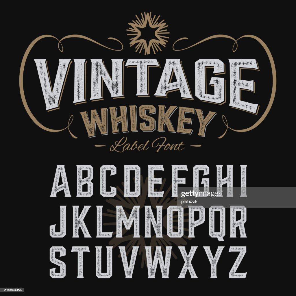 Vintage whiskey label font with sample design