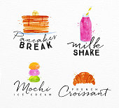 Set of watercolor labels lettering pancakes break, milkshake, mochi ice cream, french croissant drawing on watercolor background