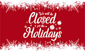 Christmas New Year, we will be closed. vector illustration.