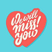 We will miss you. Farewell card. Vector lettering. Vector hand drawn illustration.