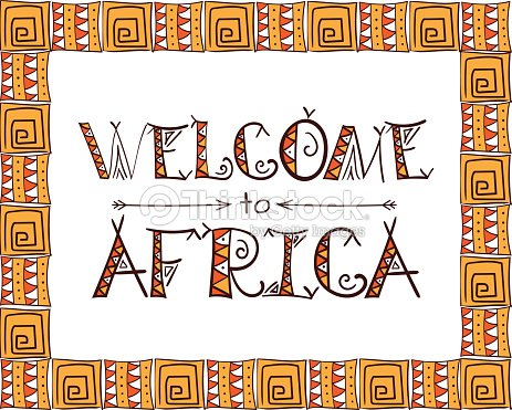 Welcome To Africa Tribal Symbols Poster Ethnic Typography Design