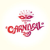 Welcome to Carnival. 2019. Hand drawn vector template. Vector logo with mask.