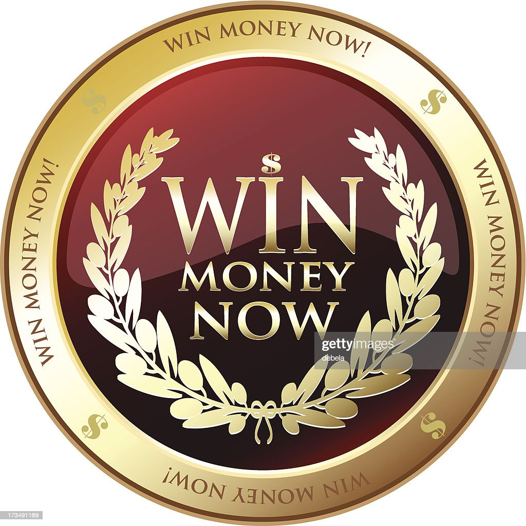 win money now