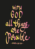 Hand Lettering With God All Things Are Possible. Modern Calligraphy. Vector Illustration. Handwritten Inspirational Motivational Quote