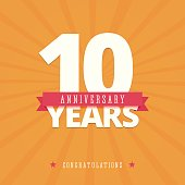 10 year anniversary card, poster template. Vector illustration in flat, retro style.