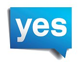 Yes blue 3d realistic paper speech bubble isolated on white
