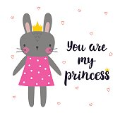 You are my princess. Cute little bunny with crown. Romantic card, greeting card or postcard. Illustration with beautiful rabbit with hearts. Vector illustration