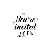 You're Invited. Ink hand lettering. Modern brush calligraphy. Inspiration graphic design typography element.