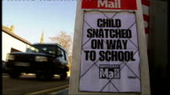 12yearold girl abducted in Birmingham ENGLAND Midlands Birmingham EXT Newspaper advertising board at side of road with headline 'child snatched on...
