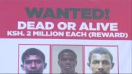 Billboards and posters in the Kenyan cities of Nairobi and Mombassa offer rewards for the capture of the prime suspects wanted for the Garissa...