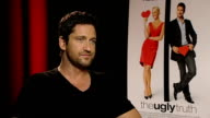 'The Ugly Truth' Katherine Heigl and Gerard Butler interviews Gerard Butler interview SOT On acting with Katherine Heigl