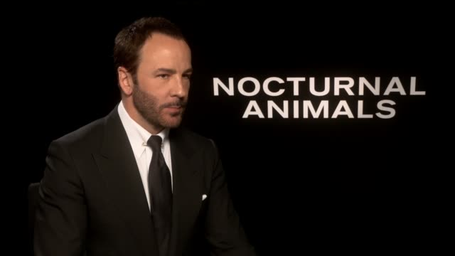 'Nocturnal Animals' Interviews ENGLAND London INT Tom Ford interview SOT On being drawn to the book and what the themes are On loving what he does On...