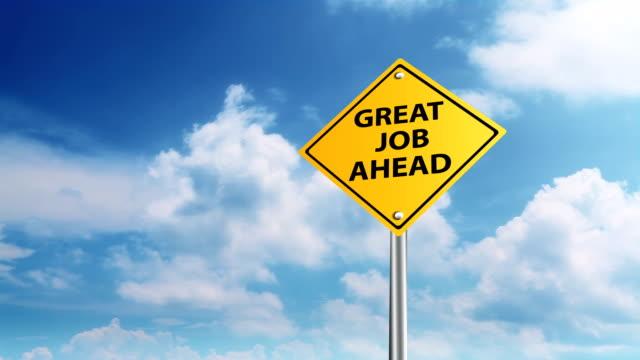 Great job ahead sign
