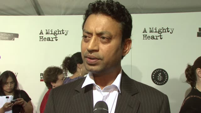 Irrfan Khan on his role in the film why he got involved with the project and what it was like working with Angelina Jolie at the 'A Mighty Heart'...