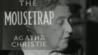 10 lost Agatha Christie plays discovered LIB London INT B/W archive Agatha Christie interview SOT no I never think that Montage shots of Christie...