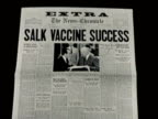 Newsreel / Narrated / Greatest Headlines of the Century / Newspaper headline reads SALK VACCINE SUCCESS / Headline on The NewsChronicle with picture...