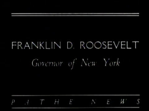 Newsreel / No Audio / Pathe News / Title card reads THE DEMOCRATIC NOMINEE Franklin D Roosevelt Governor of New York / Franklin Roosevelt and Eleanor...