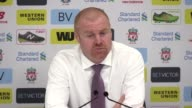 Press conference with Burnley manager Sean Dyche following the 11 draw against Liverpool The Burnley manager was proud of the good disciplined...