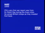 Reporters at war collection 1 SLATE INFORMATION ITN's very first war report was from Sir Robin Day during the Suez crisis He joined British troops as...