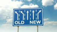 Sign Old New