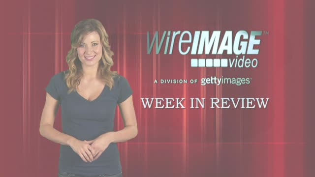 The WireImage Entertainment Report WEEK IN REVIEW 5/05/2010