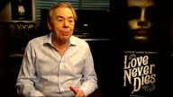 'Love Never Dies' musical Interview with Andrew Lloyd Webber ENGLAND London INT Andrew Lloyd Webber interview SOT I don't think this is a follow up /...