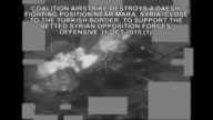 This video published by Coalition Forces shows that footage of air strikes by Turkish and US aircraft in Syria against DAESH militants at areas of...
