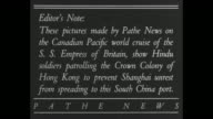'Loyal Native Troops From India Guard Britain's Gateway To Troubled China' / title card 'Editor's Note These pictures made by Pathe News on the...