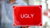 Ugly - Beautiful Sign