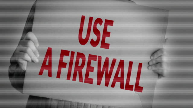 Use a firewall
