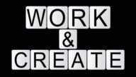 work & create