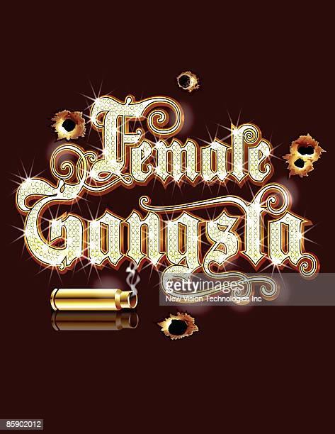 Bullet and 'female gangsta'
