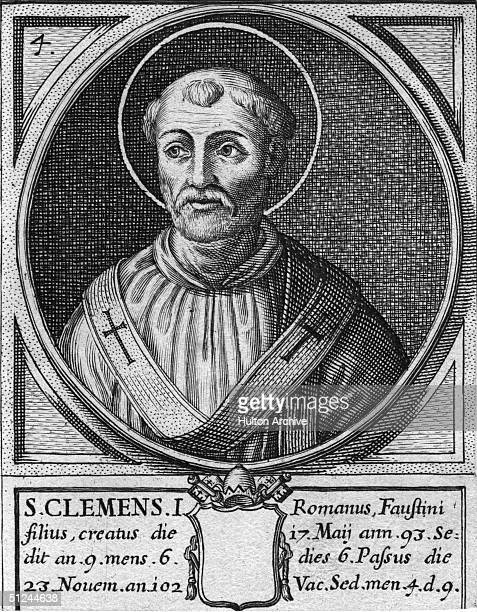 Circa 101 AD Saint Clement I Pope from 88 97 AD original name Clemens Romanus and reputed author of an 'Epistle to the Corinthian Church'