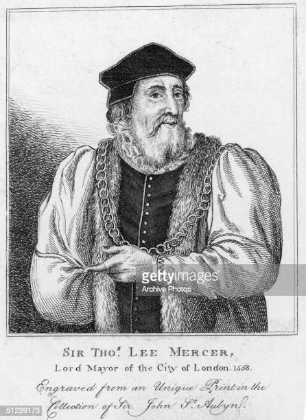 Circa 1558 Sir Thomas Lee Mercer Lord mayor of London England 1558