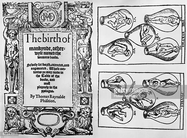 Circa 1650, The cover of a book titled 'The Birth Of Mankind, Otherwise Named The Woman's Book' by physician, Thomas Reynalde with diagrams showing...