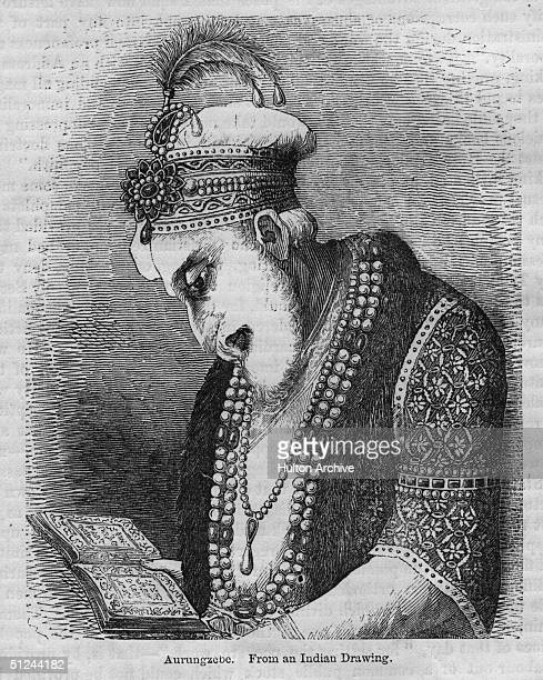 Circa 1680, Aurangzeb , last of the great Mughal emperors of India.