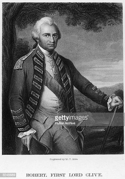 Robert Clive British soldier and founder of the Empire of British India who held Arcot for eight weeks in 1751 recaptured Calcutta in 1757 governor...