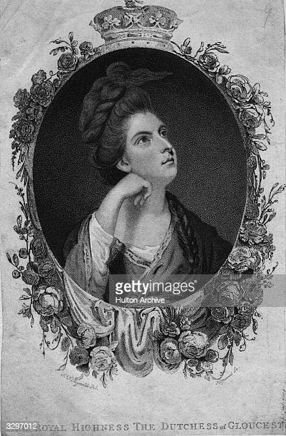 Maria Duchess of Gloucester , married William Duke of Gloucester.