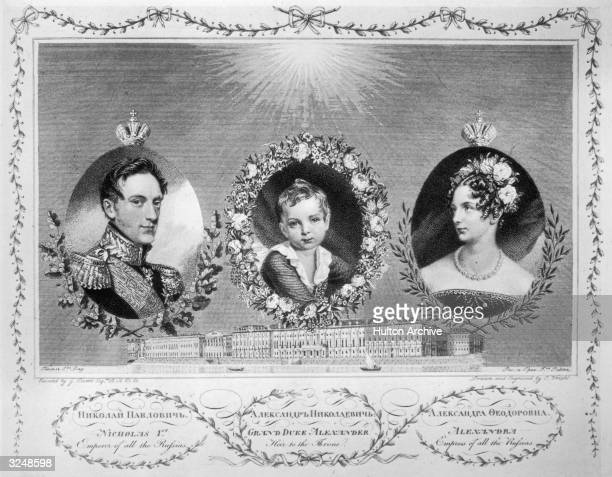 Left to right Emperor of Russia Tsar Nicholas I with his eldest son and heir the Grand Duke Alexander who later became Tsar Alexander II and his wife...