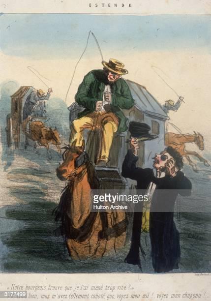 'Notre bourgeois trouve que je l'ai mene trop vite' 'Je crois bien vous m'avez tellement cahote que voyez mon oeil Voyez mon chapeau' A wading...