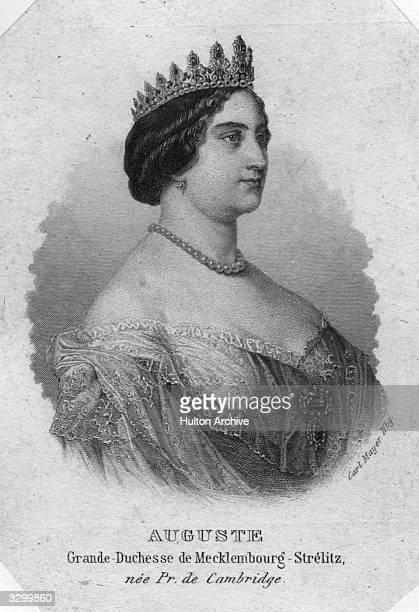 Grand Duchess of Mecklenburg-Strelitz, Augusta Caroline of England , daughter of the Duke of Cambridge.
