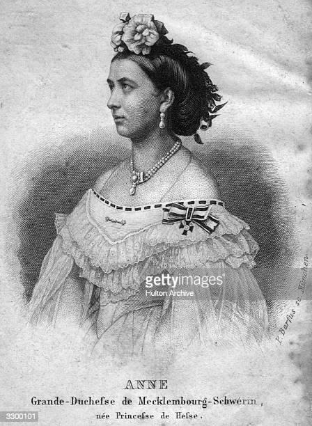 Grand Duchess of MecklenburgSchwerin and second wife of Friedrich Franz II Anne of HesseDarmstadt