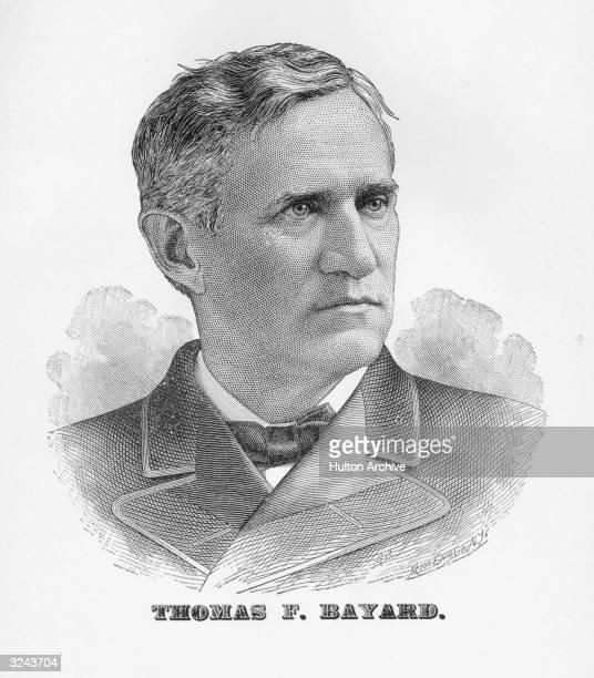 Thomas Francis Bayard , American politician. US senator from Delaware, 1869-1885; US secretary of state, 1885-1889; ambassador to Britain, 1893-1897.