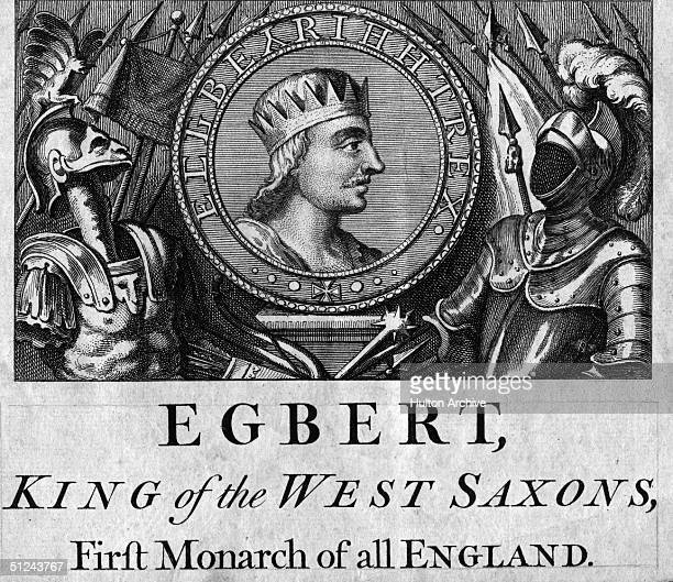Circa 829 AD King Egbert of Wessex who in 829 was recognised as the supreme ruler of all AngloSaxon kings and the First Monarch of all England
