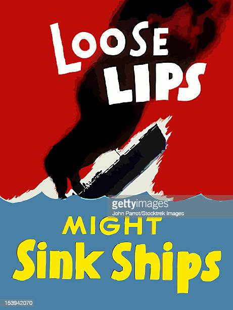 Digitally restored war propaganda poster. This vintage World War Two poster features a sinking ship on the ocean. It declares - Loose Lips Might Sink Ships.