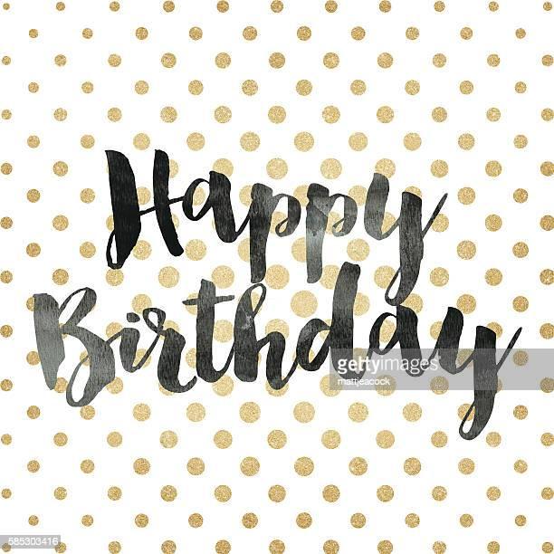 happy birthday hand drawn message - geburtstagskarte stock-grafiken, -clipart, -cartoons und -symbole