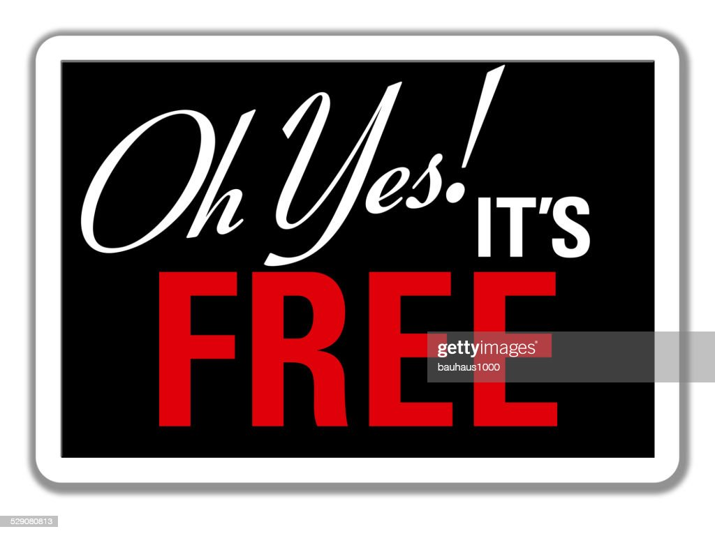 It's Free--Store Sign : stock illustration